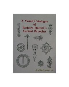 A visual catalogue of Richard Hattatt's Anciend Brooches